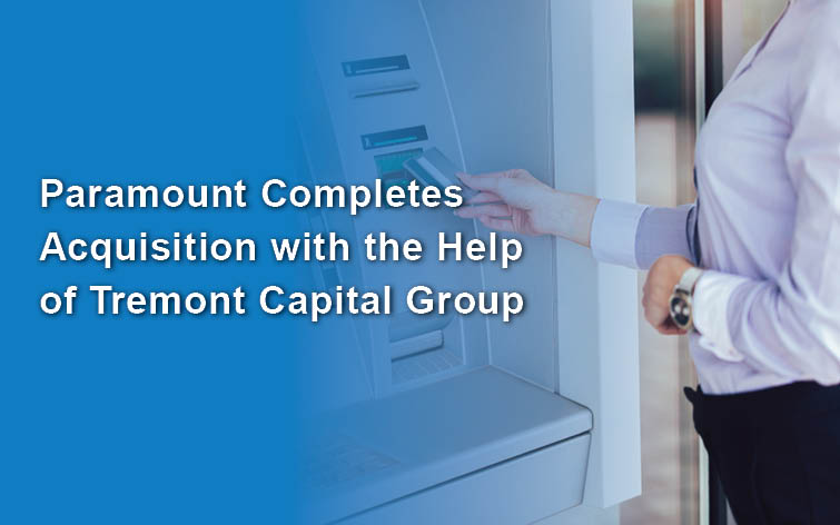 Sharenet Parent Company, Paramount Management Group, Completes New Acquisition with the Help of Tremont Capital Group