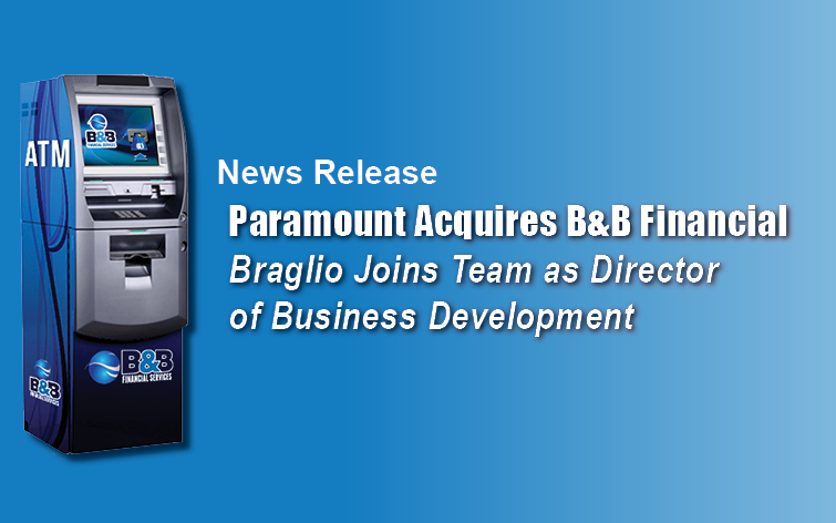 Paramount Acquires B&B Financial, Founder Tony Braglio Joins Paramount as Director of Business Development
